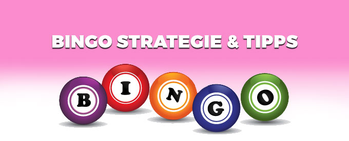 Bingo Strategie & Tipps