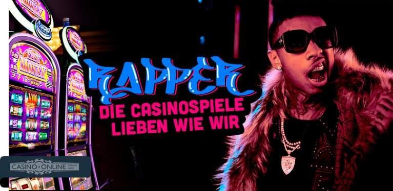 Rapper die Casino Spiele lieben
